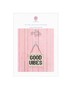 KPC x Molla Mills Good Vibes Poster Digital Pattern